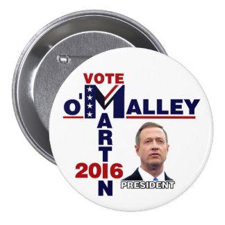 Martin O'Malley para el presidente 2016 Pin Redondo De 3 Pulgadas