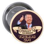 Martin O'Malley para Presiden Pin Redondo 7 Cm