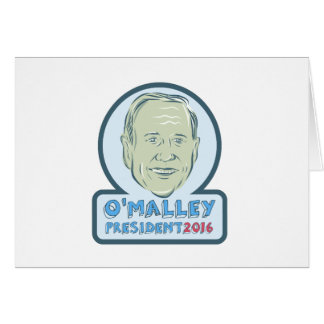 Martin O'Malley President 2016 Card