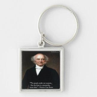 """Martin Van Buren """"americanos vive"""" los regalos de  Llavero Cuadrado Plateado"""