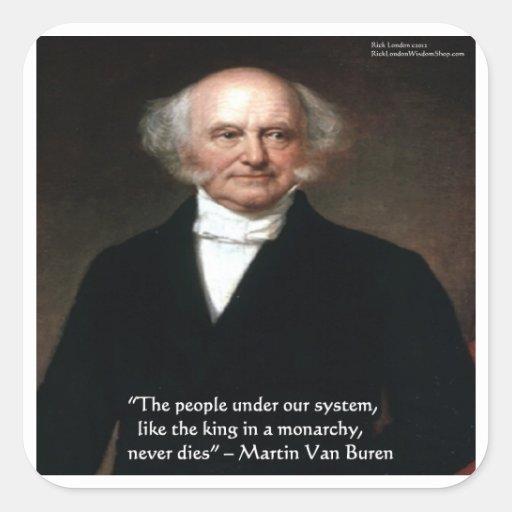 """Martin Van Buren """"americanos vive"""" los regalos de Pegatina Cuadrada"""