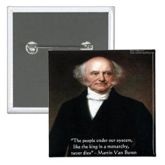 """Martin Van Buren """"Americans Live"""" Wisdom Gifts Pin"""