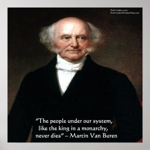 """Martin Van Buren """"Americans Live"""" Wisdom Poster Print"""