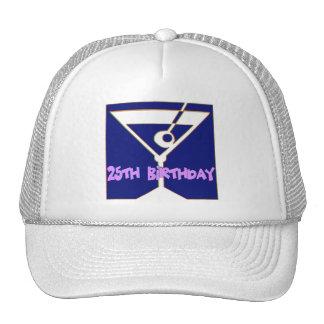 Martini 25th Birthday Gifts Trucker Hat