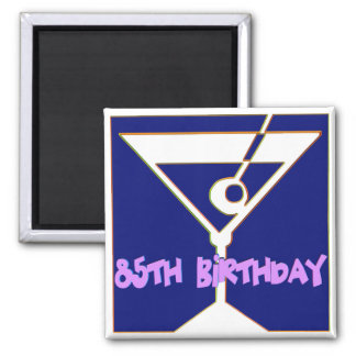 Martini 85th Birthday Gifts 2 Inch Square Magnet