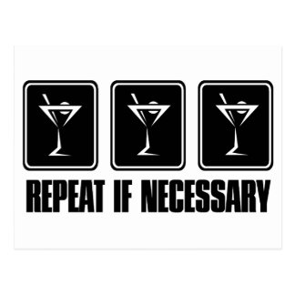 Martini Drink Signs - Repeat if Necessary Postcard
