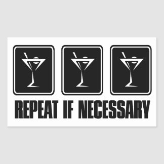 Martini Drink Signs - Repeat if Necessary Sticker
