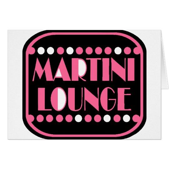 Martini Lounge Card