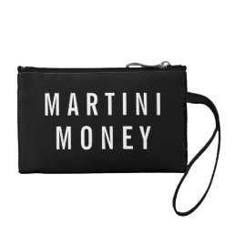 Martini Money | Black & White Quote Change Purse