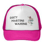 Martini sucio Wahine Gorras De Camionero