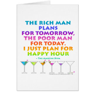 MARTINI ZEN - Plan for Happy Hour Greeting - Note  Greeting Card