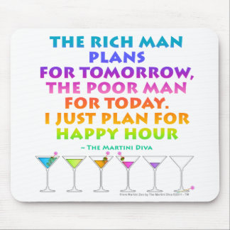 MARTINI ZEN - Plan for Happy Hour Mousepad