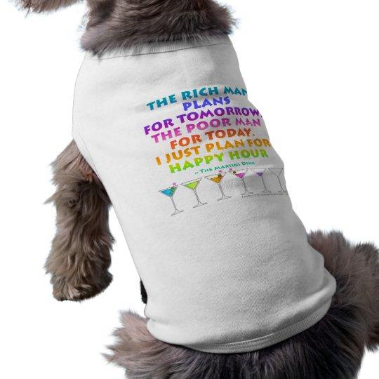 MARTINI ZEN - Plan for Happy Hour Pet Clothing