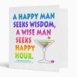 MARTINI ZEN: Wise Man Seeks Happy Hour  Binder