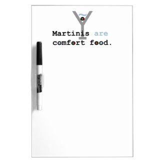 Martinis are Comfort Food Dry-Erase Whiteboard