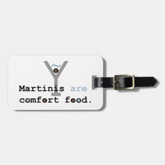 Martinis are Comfort Food Tags For Luggage