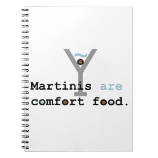 Martinis are Comfort Food Spiral Notebook
