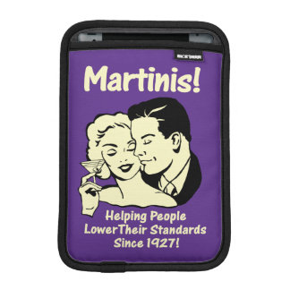 Martinis: Helping Lower Standards Sleeve For iPad Mini