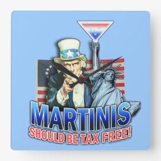 MARTINIS SHOULD BE TAX FREE WALL CLOCK