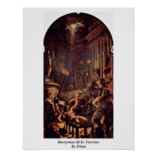 Martyrdom Of St Vavrinec By Titian Posters