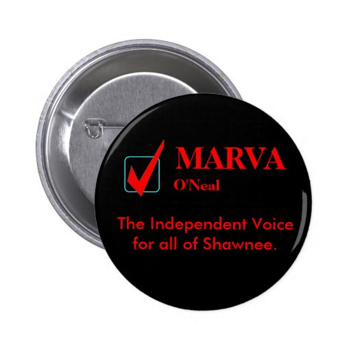 MARVA O'Neal, The Independent Voice... Pinback Button