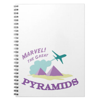 Marvel! The Great Pyramids Spiral Note Book