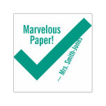 "[ Thumbnail: ""Marvelous Paper!"" + Custom Educator Name Self-Inking Stamp ]"
