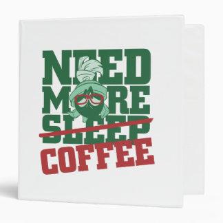 """MARVIN el MARTIAN™ - necesite más café Carpeta 1 1/2"""""""