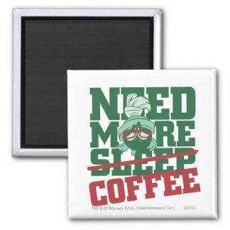 MARVIN el MARTIAN™ - necesite más café Imán Cuadrado
