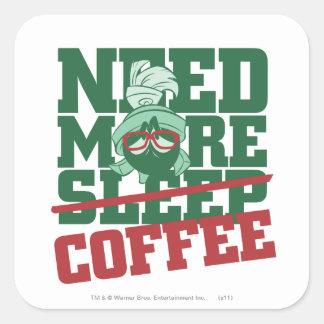 MARVIN el MARTIAN™ - necesite más café Pegatina Cuadrada