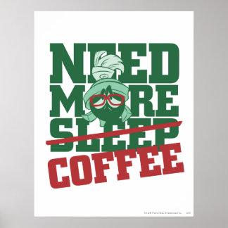 MARVIN el MARTIAN™ - necesite más café Póster