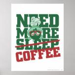 Marvin el Martian - necesite más café Posters