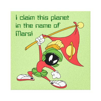 MARVIN THE MARTIAN? Claiming Planet Canvas Print