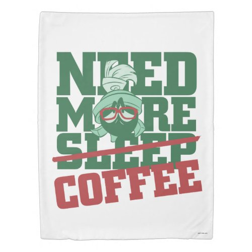 MARVIN THE MARTIAN™ - Need More Coffee Duvet Cover