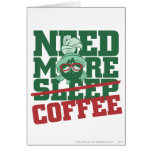 MARVIN THE MARTIAN™ - Need More Coffee Greeting Card