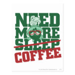 MARVIN THE MARTIAN™ - Need More Coffee Post Card