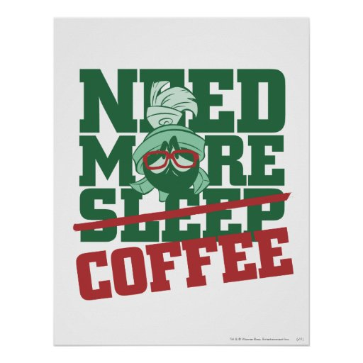 MARVIN THE MARTIAN™ - Need More Coffee Print