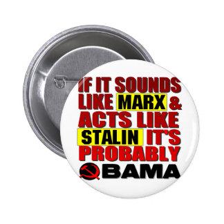 Marx, Stalin? Obama! 2 Inch Round Button
