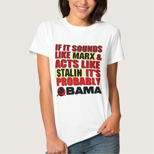 ¿Marx, Stalin? ¡Obama! Tshirts