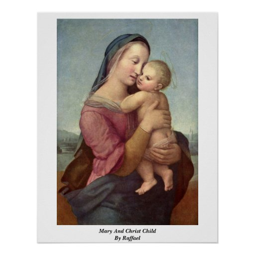 Mary And Christ Child By Raffael Posters
