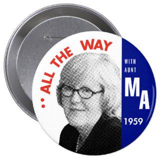 Mary Ann para presidente Button Pin Redondo De 4 Pulgadas
