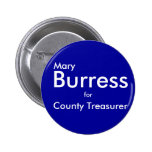 Mary, Burress, County Treasurer, for Button
