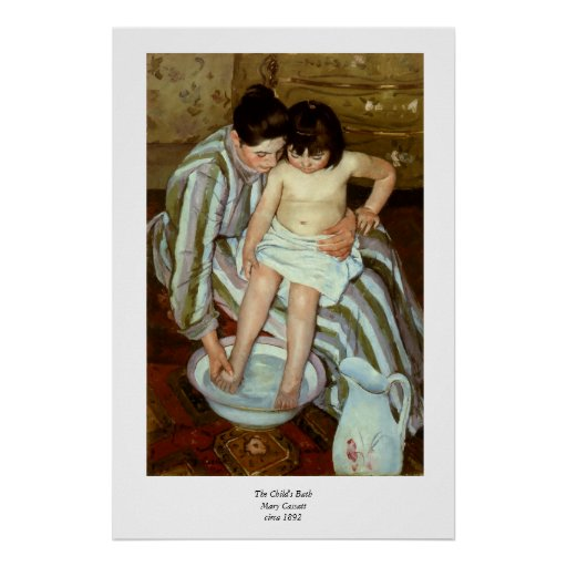 mary cassatts the childs bath circa 1892 poster zazzle