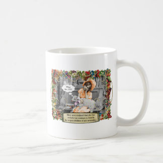 Mary Contrary Should Not Own A Pet Coffee Mug