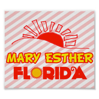 Mary Esther Florida Poster
