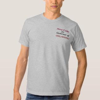 Mary Fallin For Governor of OKLAHOMA T-Shirt