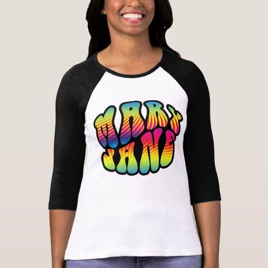Mary Jane Hippy Trippy 2 T-Shirt