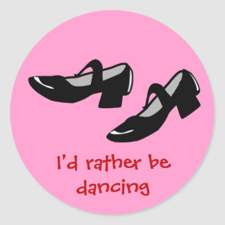 Mary Janes Dance Shoes Id Rather Be Dancing Classic Round Sticker