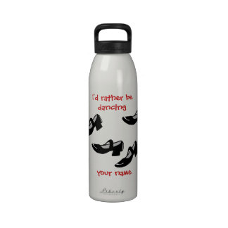 Mary Janes Dance Shoes Id Rather Be Dancing Reusable Water Bottles