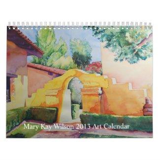 Mary Kay Wilson 2013 Art Calendar